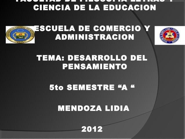 FACULTAD DE FILOSOFIA LETRAS Y   CIENCIA DE LA EDUCACION   ESCUELA DE COMERCIO Y       ADMINISTRACION   TEMA: DESARROLLO D...