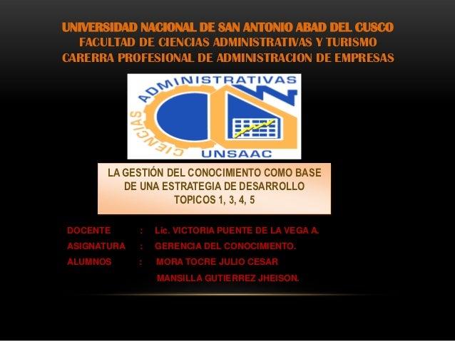 UNIVERSIDAD NACIONAL DE SAN ANTONIO ABAD DEL CUSCO  FACULTAD DE CIENCIAS ADMINISTRATIVAS Y TURISMOCARERRA PROFESIONAL DE A...