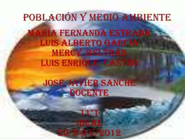 María Fernanda estrada  Luis Alberto García    Mercy Beltrán  Luis enrique castro  Jose javier sanche        Docente      ...