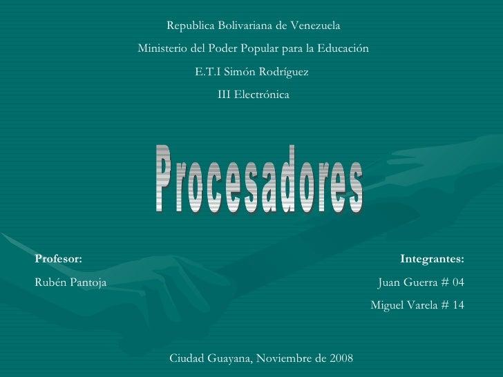 Republica Bolivariana de Venezuela Ministerio del Poder Popular para la Educación E.T.I Simón Rodríguez  III Electrónica P...