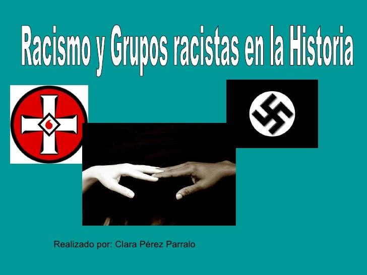Grupos Racistas