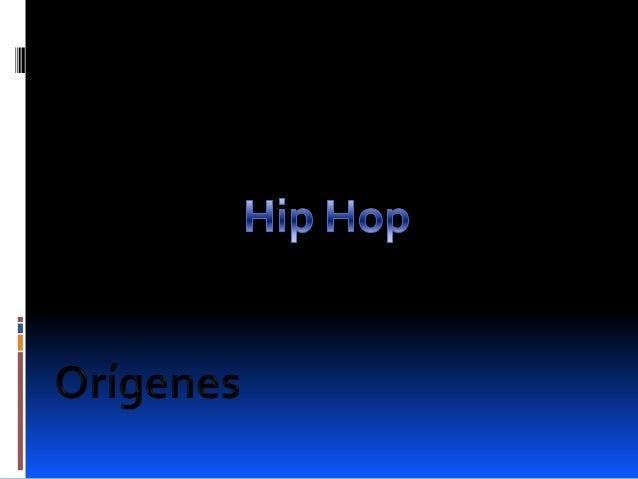  Años 1070 Las raíces del hip hop pueden encontrarse en la música   afroamericana y últimamente en la música africana. L...