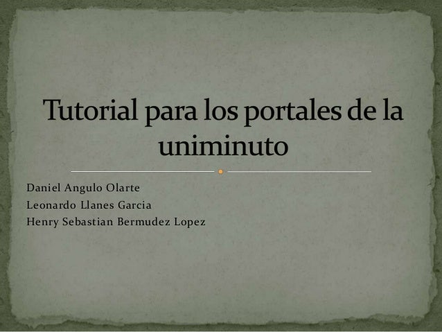 Daniel Angulo OlarteLeonardo Llanes GarciaHenry Sebastian Bermudez Lopez
