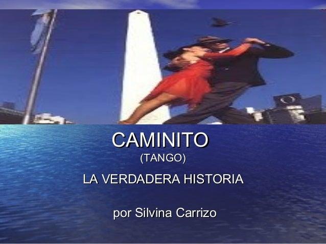 Caminito tango la verdadera historia