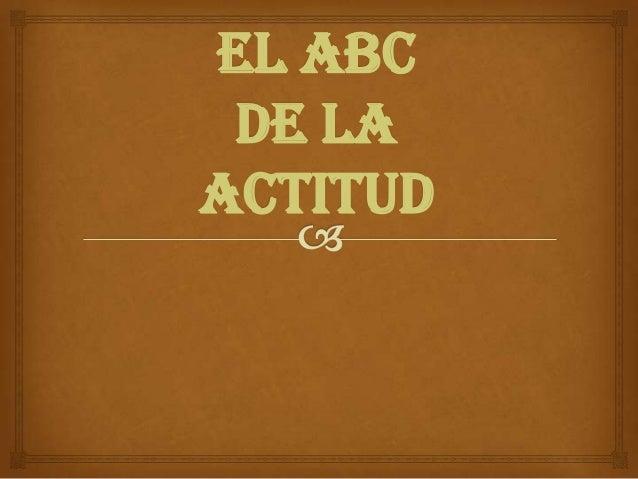 EL ABCde laActitud