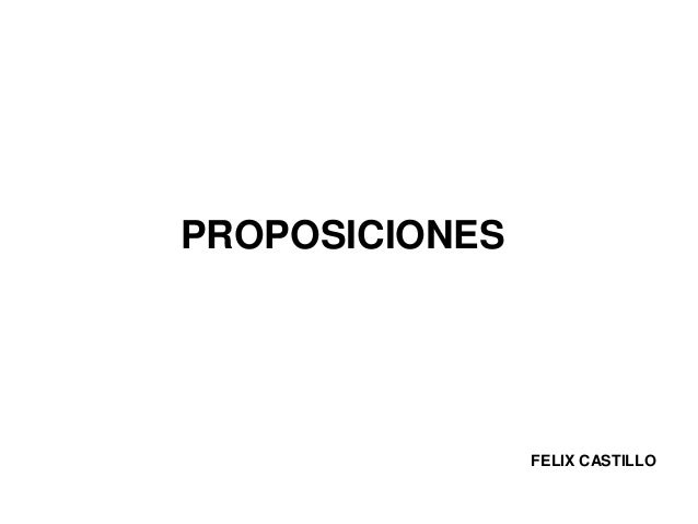 PROPOSICIONESFELIX CASTILLO