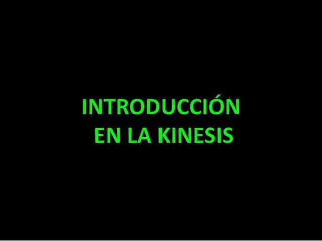 La kinesis es el manejo de la energíainterior, con esta podemos controlarlos elementos y otras habilidades…
