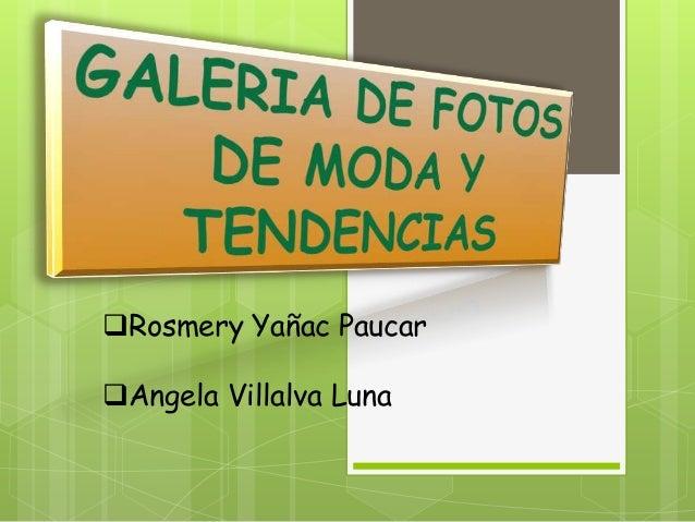 Rosmery Yañac Paucar Angela Villalva Luna