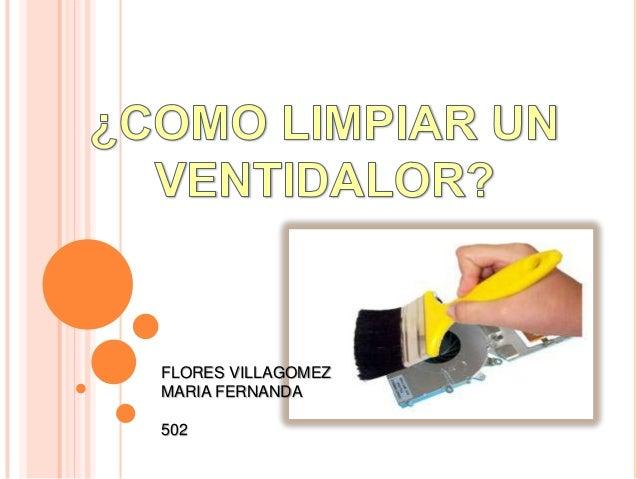 FLORES VILLAGOMEZ MARIA FERNANDA 502