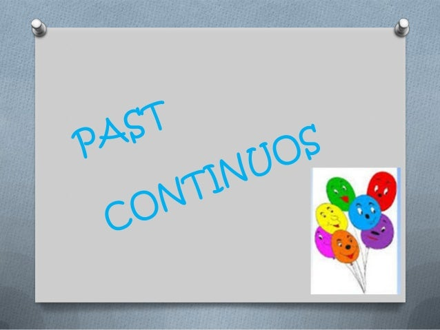 The Past Continuous is a verb tense describes actions that were being made ​​at a time of the year to which it refers and ...
