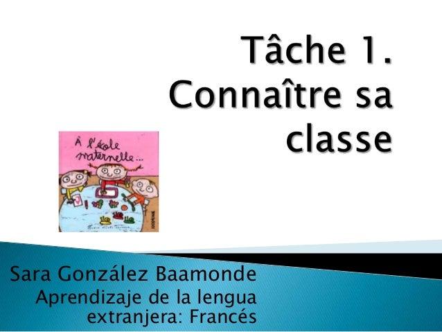 Sara González Baamonde Aprendizaje de la lengua extranjera: Francés