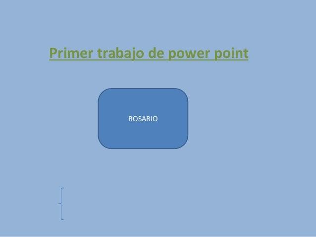 Primer trabajo de power point ROSARIO