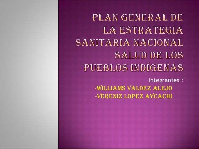 •Integrantes  •Williams valdez  alejo •Vereniz lopez aycachi  :