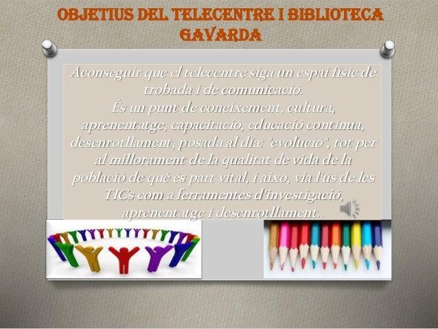 Telecentre - Biblioteca de Gavarda