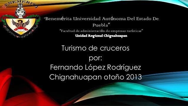 """""""Benemérita  Universidad Autónoma Del Estado De Puebla""""  """"Facultad de administración de empresas turísticas"""" Unidad Region..."""