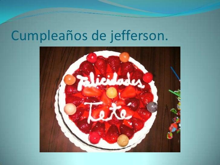Cumpleaños de jefferson.<br />