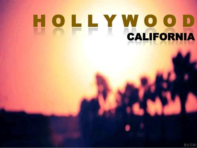 HOLLYWOOD CALIFORNIA