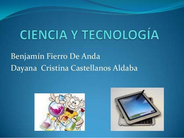 Benjamín Fierro De Anda Dayana Cristina Castellanos Aldaba