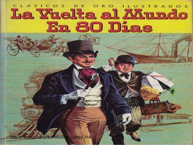 La vuelta al mundo en 80 días – Julio Verne (Resumen ...
