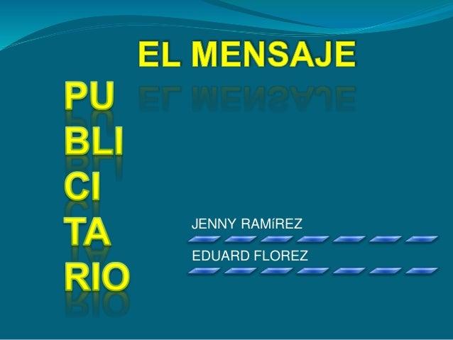 JENNY RAMíREZ EDUARD FLOREZ