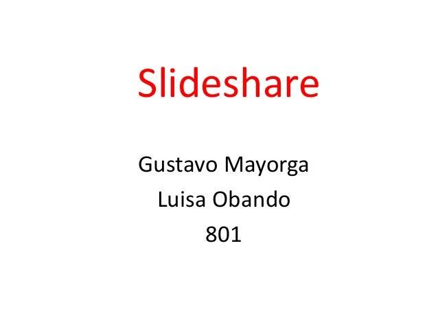 Slideshare Gustavo Mayorga Luisa Obando 801