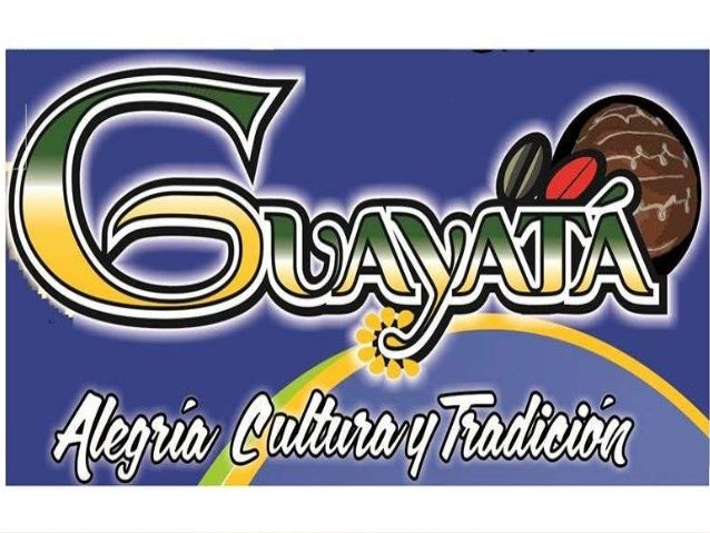 GUAYATÁ TIERRA QUERIDA