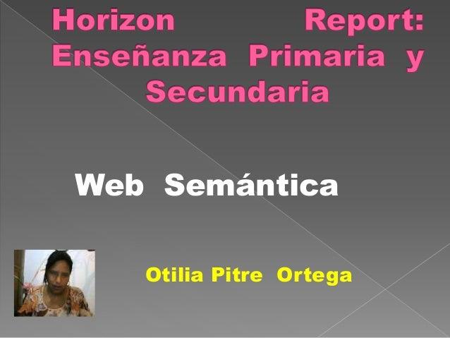 Otilia Pitre Ortega Web Semántica
