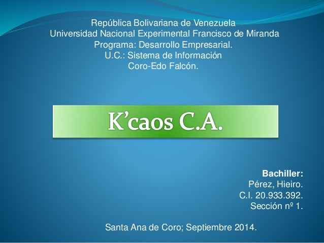 República Bolivariana de Venezuela  Universidad Nacional Experimental Francisco de Miranda  Programa: Desarrollo Empresari...