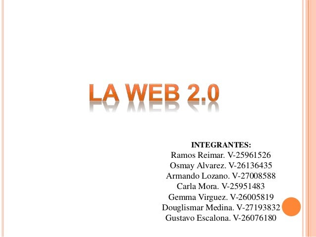 INTEGRANTES: Ramos Reimar. V-25961526 Osmay Alvarez. V-26136435 Armando Lozano. V-27008588 Carla Mora. V-25951483 Gemma Vi...