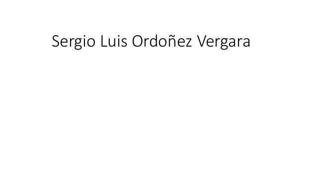 Sergio Luis Ordoñez Vergara