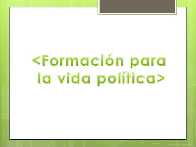 -Ámbito de lo político en la cual esta inversa la sociedad, tiene como gran característica que también es el ámbito de lo ...