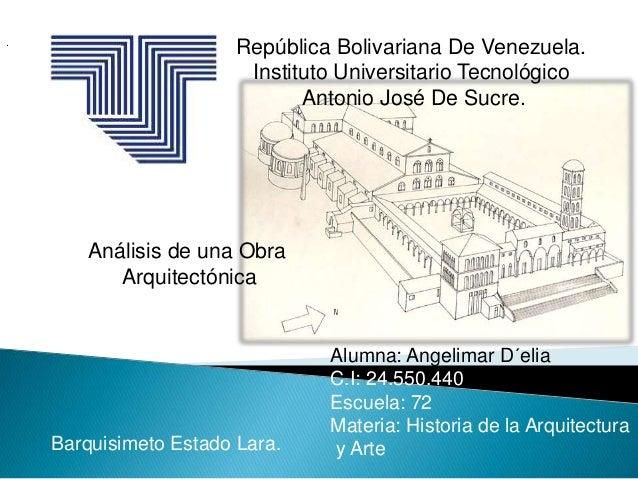 . República Bolivariana De Venezuela. Instituto Universitario Tecnológico Antonio José De Sucre. Análisis de una Obra Arqu...