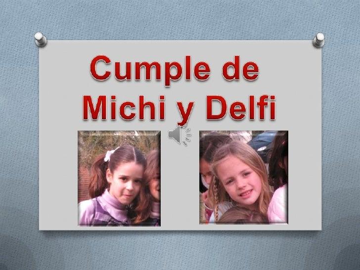 Cumple de <br />Michi y Delfi<br />