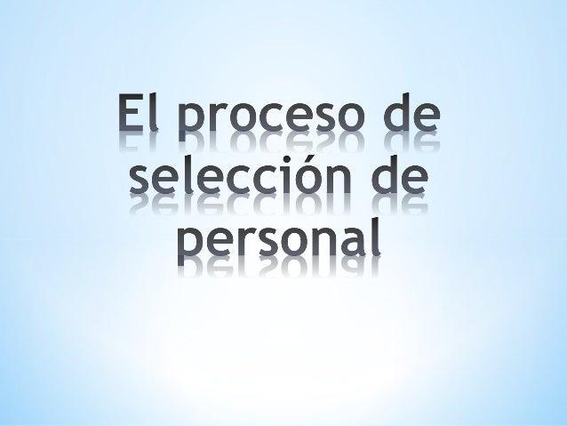 Para afrontar con éxito la selección de personal en una empresa, es necesario conocer este proceso desde el punto de vista...