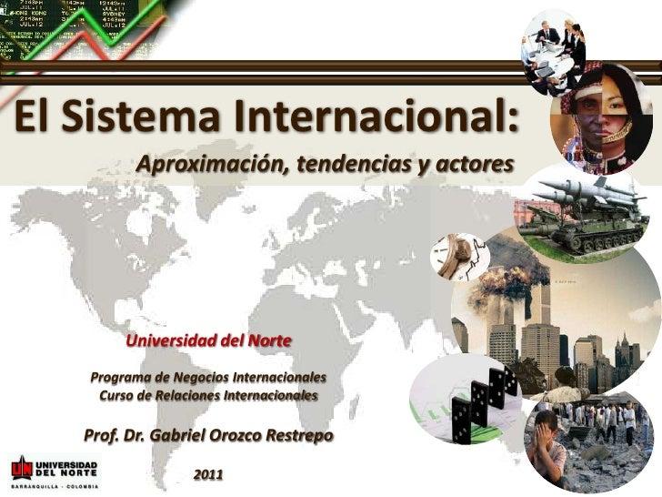 Presentación 1 -  El Sistema Internacional