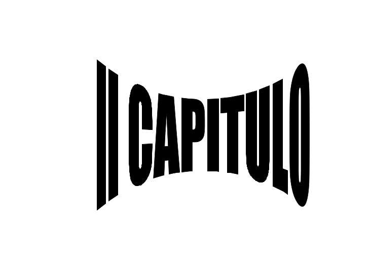 II CAPITULO