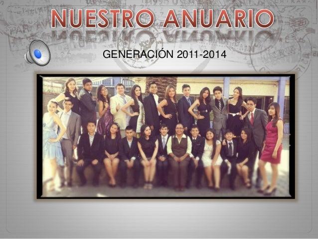 GENERACIÓN 2011-2014