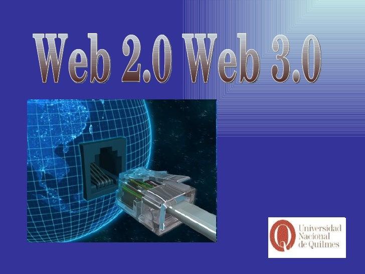 Web 2.0 Web 3.0