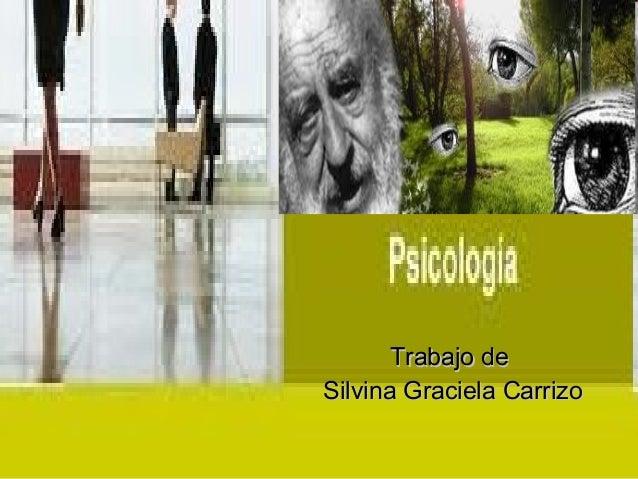 Leyes  de la gestalt trabajo para psicologia de Silvina Carrizo