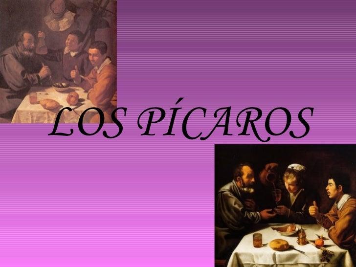 PICAROS DEL SIGLO XVI-XXI