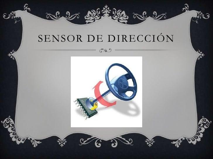 SENSOR DE DIRECCIÓN