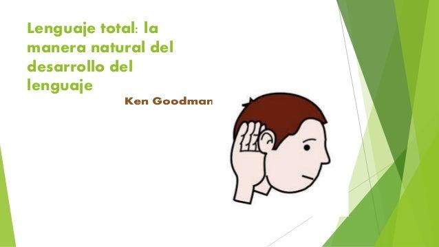 Lenguaje total: la manera natural del desarrollo del lenguaje