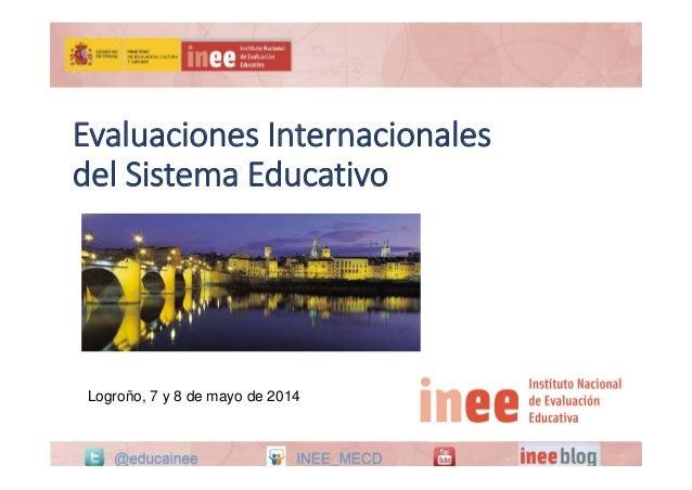 Congreso PISA: Evaluación por ordenador y resolución de problemas. Madrid 1 y 2 de Abril 2014 #pisa @educainee INEE_MECD#p...