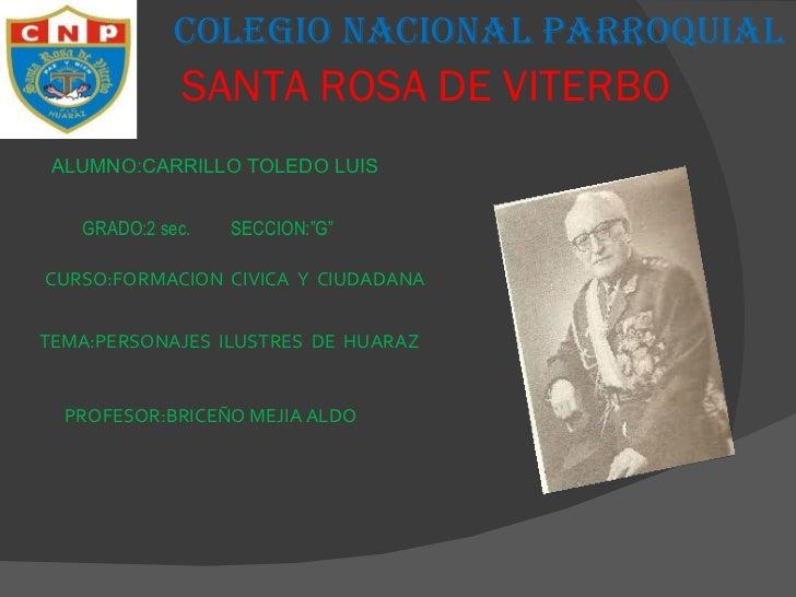 """SANTA ROSA DE VITERBO ALUMNO:CARRILLO TOLEDO LUIS GRADO:2 sec.  SECCION:""""G"""" CURSO:FORMACION  CIVICA  Y  CIUDADANA TEMA:PER..."""