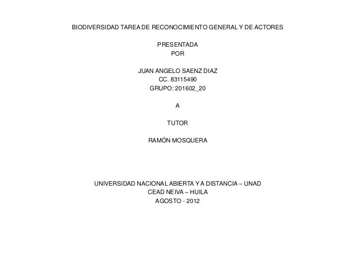 BIODIVERSIDAD TAREA DE RECONOCIMIENTO GENERAL Y DE ACTORES                        PRESENTADA                           POR...