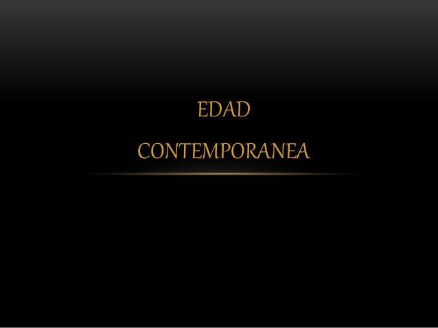 EDAD CONTEMPORANEA