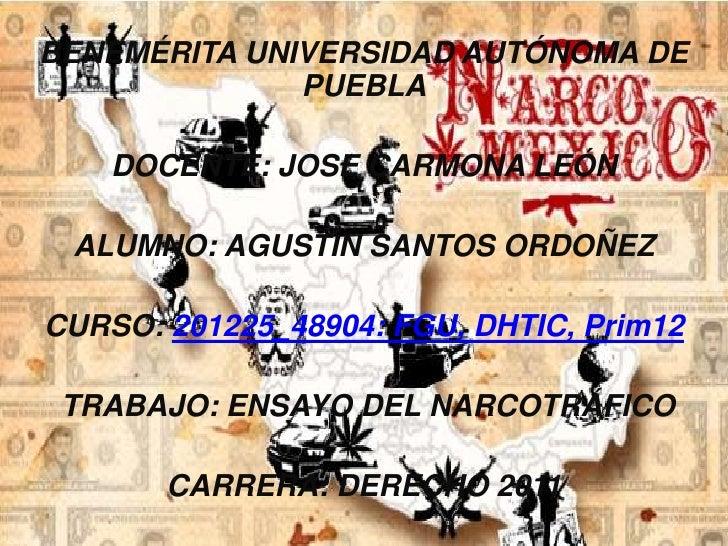 BENEMÉRITA UNIVERSIDAD AUTÓNOMA DE              PUEBLA    DOCENTE: JOSE CARMONA LEÓN ALUMNO: AGUSTÍN SANTOS ORDOÑEZCURSO: ...