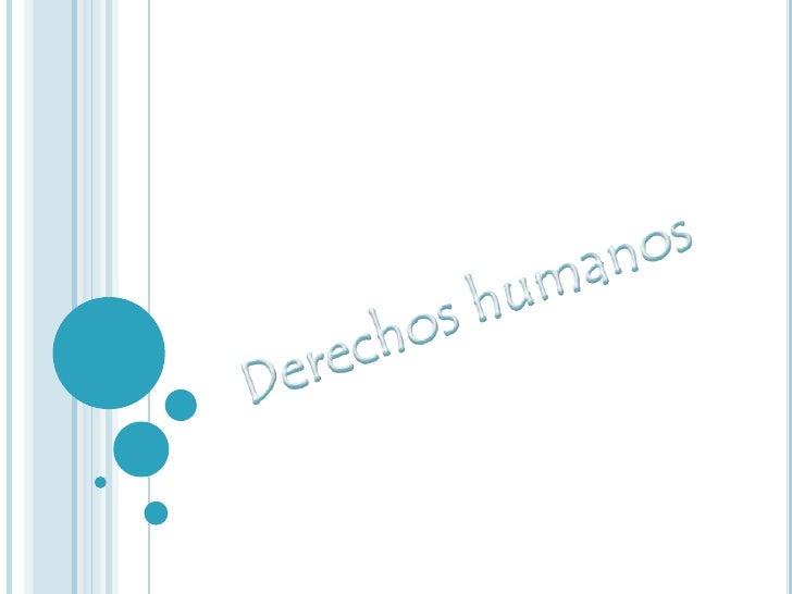 Derechos humanos <br />
