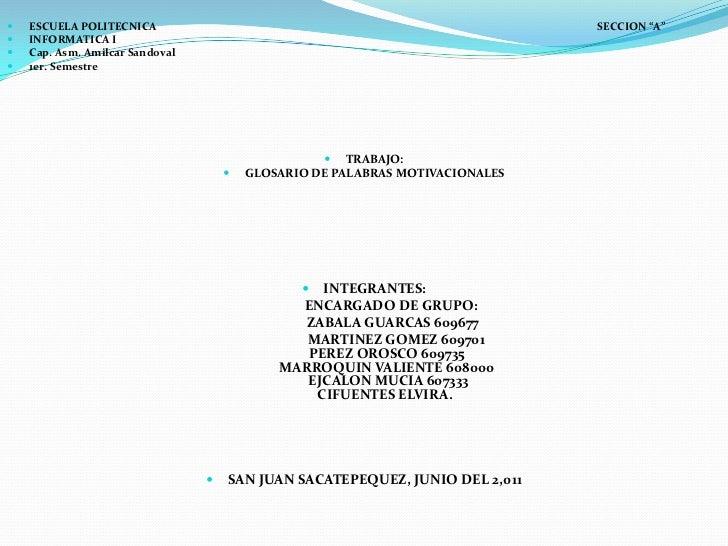 """   ESCUELA POLITECNICA                                                        SECCION """"A""""   INFORMATICA I   Cap. Asm. A..."""