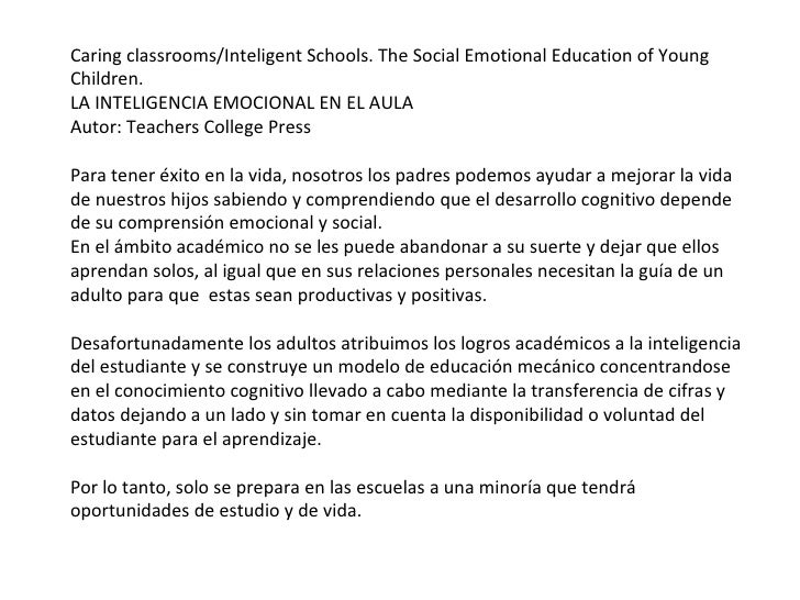 Caring classrooms/Inteligent Schools. The Social Emotional Education of Young Children. LA INTELIGENCIA EMOCIONAL EN EL AU...